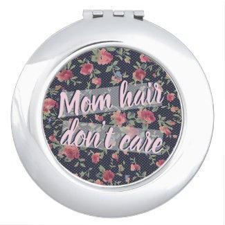 Mom Hair Mirror $16.85
