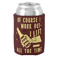 lift beer all the time funny beer quote can cooler