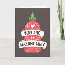 Awesome Sauce Card $3.11