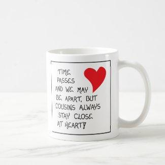 Cousin Quote Mug $15.80