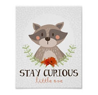 Woodland Nursery Poster with raccoon and stay curious quote