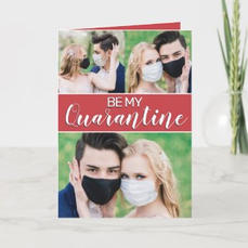 Be My Quarantine Card $3.11