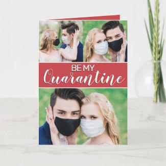 Be My Quarantine Card $3.11