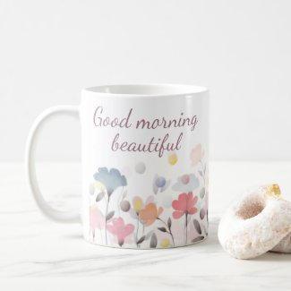 Morning Beautiful Mug $15.80