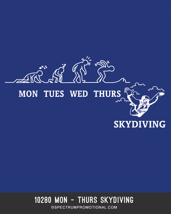 10280 Mon - Thurs Skydiving