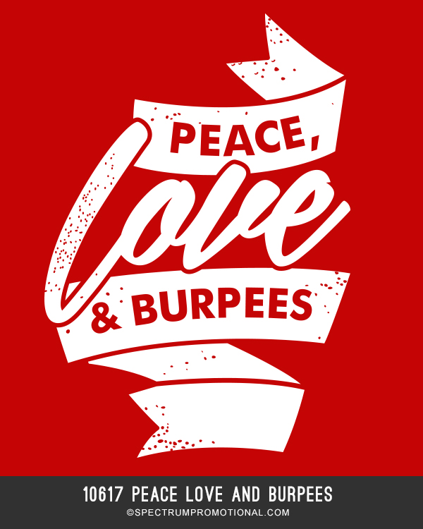 10617 Peace Love And Burpees