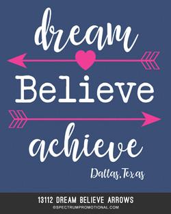 13112 dream believe arrows