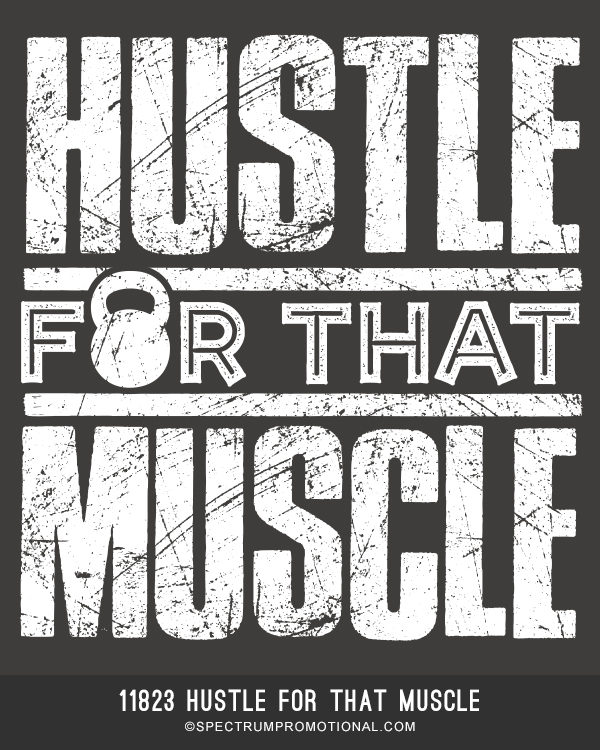 11823 Hustle For That Muscle