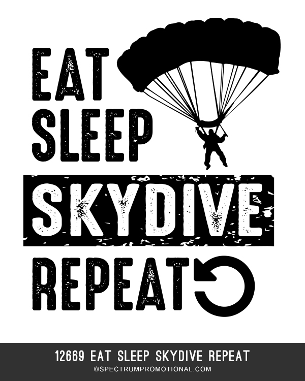 12669 Eat Sleep Skydive Repeat