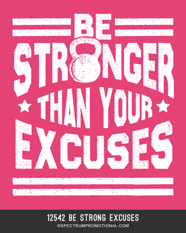 12542 Be Strong Excuses
