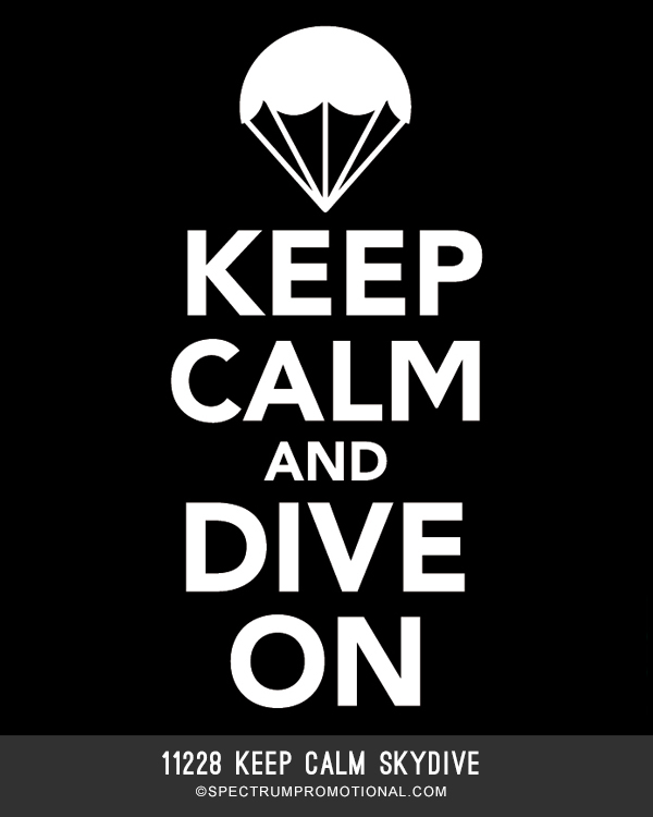 11228 Keep Calm Skydive