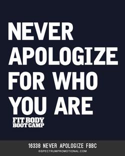 16338 Never Apologize FBBC