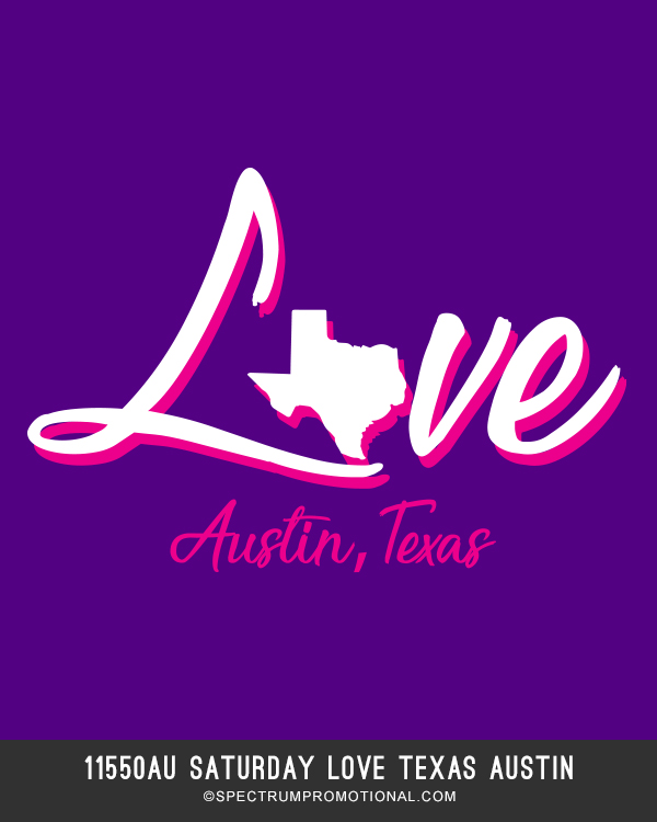 11550AU Saturday Love Texas Austin
