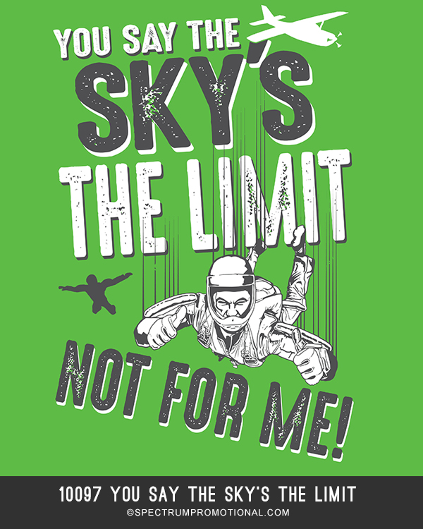10097 You Say The Sky's The Limit
