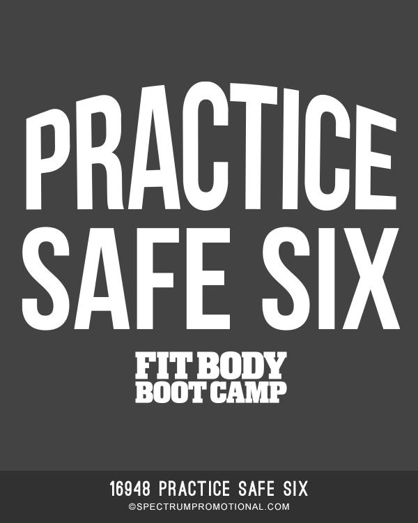 16948 Practice Safe Six