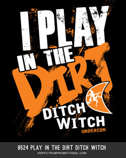 9524 Play In The Dirt Ditch Witch