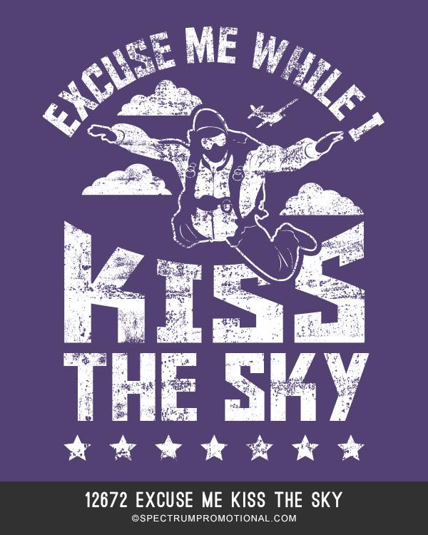 12672 Excuse Me Kiss The Sky