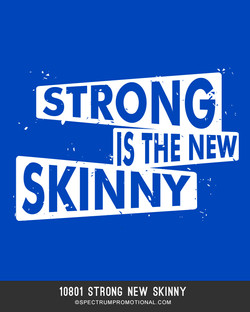 10801 Strong New Skinny