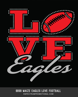 8898 Maize Eagles Love Football