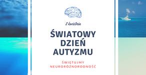 Świętujmy neuroróżnorodność