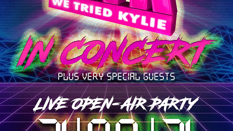 WTK Presents We Tried Kylie - 80's Night Live!