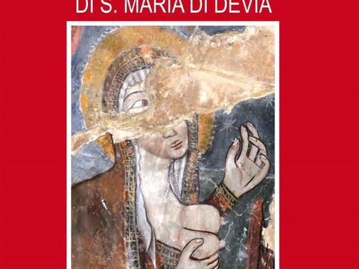 Gli affreschi della chiesa di S. Maria di Devia. Analisi storico-artistica alla luce dei restauri