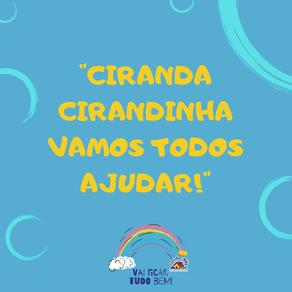 Ciranda Cirandinha - Vamos todos ajudar!