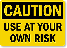 use-at-own-risk-sign-s-9967.png