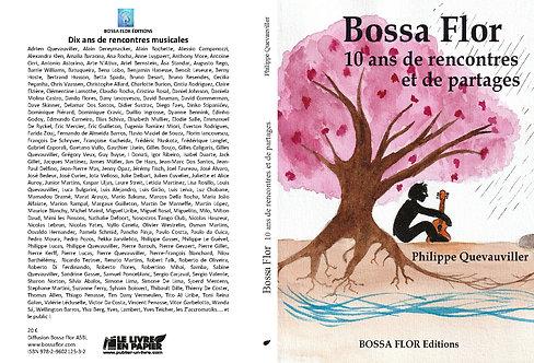 10 ans Bossa Flor