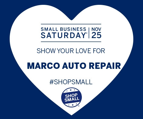 Small Business Saturday at Marco Auto Repair