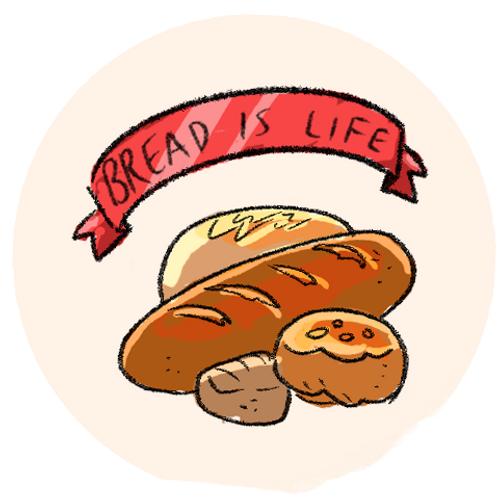 Badge Buddy - Bread is Life