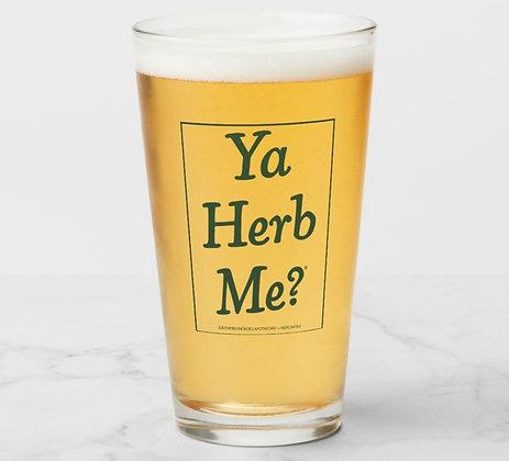 Ya Herb Me® 16oz Glass