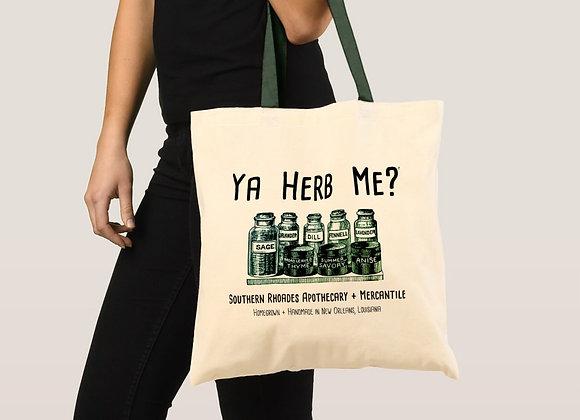 Ya Herb Me? Cotton Tote Bag