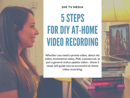 5 Steps for DIY At-Home Video Recording