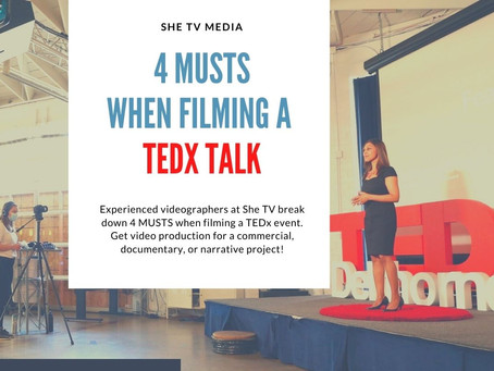 4 MUSTS When Filming a TEDx Event