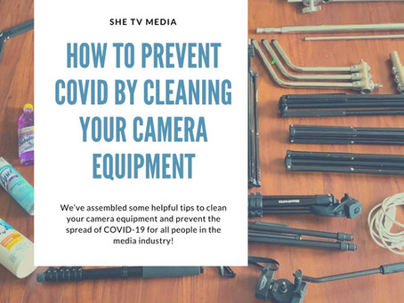 How to Prevent Coronavirus by Cleaning Your Camera Equipment