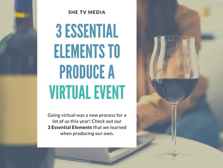 3 Essential Elements to Producing a Successful Virtual Event