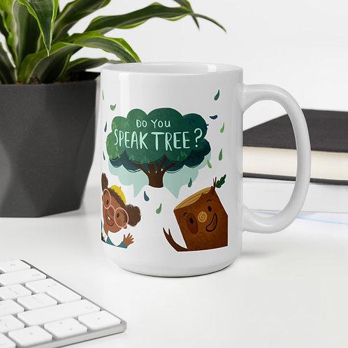 Do You Speak Tree? White glossy mug