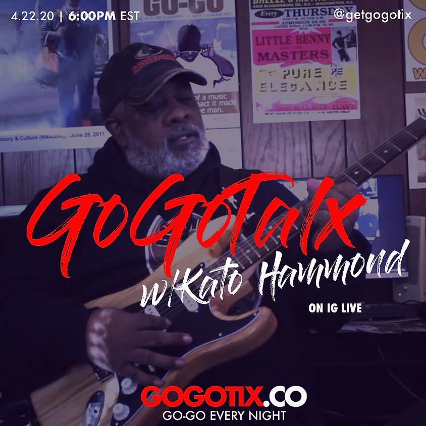 GOGOTALX ON INSTAGRAM LIVE - KATO HAMMOND
