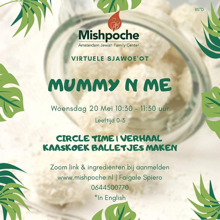 MOMMY & ME - virtuele sjawoe'ot