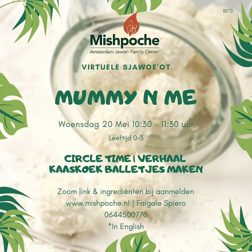 MOMMY & ME - virtuele sjawoe'ot