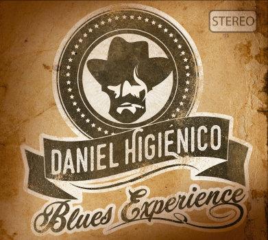 "CD DIGIPACK  ""DANIEL HIGIENICO BLUES EXPERIENCE"" + DESCARGA DIGITAL"