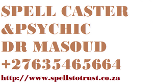 LOST LOVE SPELL CASTER +27635465664 IN LONDON, MANCHESTER, LEICESTER, BIRMINGHAM, CARDIFF, LEEDS
