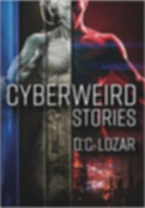 Cyberweird Stories Short Stories collection cyberpunk audiobook