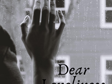 A Letter To Loneliness