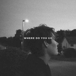 where do you go.jpg