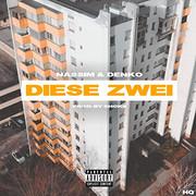 Nassim & Denko - Diese Zwei (Single)