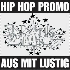 Aus Mit Lustig - Hip Hop Promo (VÖ)