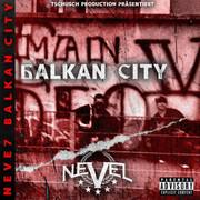 Nevel7 - Balkan City (EP)