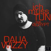Daua -  Ich muss tun (Single)